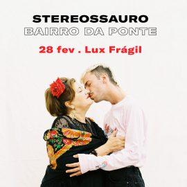 stereossauro-lux-28Fev-insta-e-fb